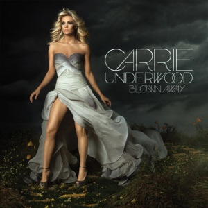 carrie_underwood_blown_away-album-cover