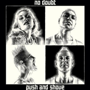 no-doubt-push-and-shove-album-cover-1348165804